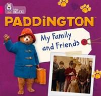 Collins Big Cat - Paddington: My Family And Friends: Band 1b/pink B