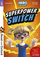 Rwo Stg 5: Hero Academy: Superpower Switch