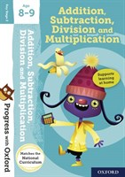 PWO: ADDITION, SUBTRACTION, DIVISION AND MULTIPLICATION 8-9 BOOK/STICKERS/WEBSITE LINK