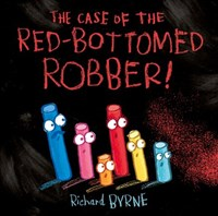 THE CASE OF THE RED-BOTTOMED ROBBER HB