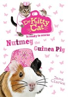 DR KITTYCAT: NUTMEG THE GUINEA PIG