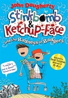 STINKBOMB & KETCHUP: THE BADNESS OF BADGERS