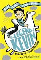 THE LEGEND OF KEVIN: A ROLY-POLY FLYING PONY ADVENTURE PAPERBACK