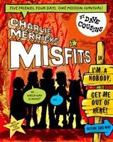CHARLIE MERRICK'S MISFITS: I'M A NOBODY