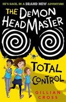 THE DEMON HEADMASTER: TOTAL CONTROL (NEW IN 2017)