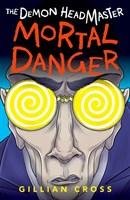 THE DEMON HEADMASTER: MORTAL DANGER
