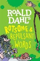 ROALD DAHL ROTSOME WORDS