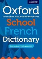 OXF SCHOOL FRENCH DICTIONARY PB 2017