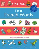 OXFORD FIRST FRENCH WORDS 2007