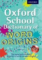 OXFORD SCHOOL DIC OF WORD ORIGINS 2013