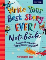 HOW TO WRITE YOUR BEST STORY EVER NOTEBOOK