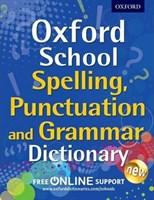 OXF SCHOOL SPELLING, PUNCTUATION & GRAMMAR DICTIONARY
