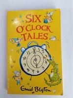 Six O'Clock Tales (The O'Clock Tales) Paperback