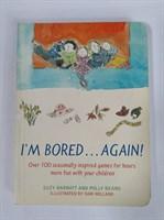 I'm Bored...Again Paperback