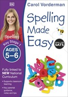 Ages 5-6 Key Stage 1 Spelling Made Easy