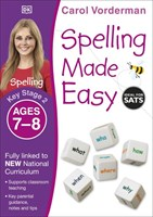 Ages 7-8 Key Stage 2 Spelling Made Easy