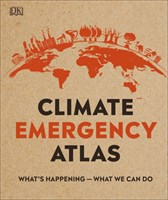 Climate Emergency: What's happening - What can we do