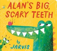 Alans Big, Scary Teeth