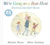 Were Going on a Bear Hunt: Snowglobe Gift Book
