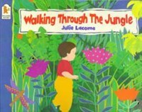Walking Through the Jungle • Big Book