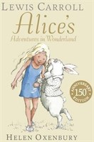 Alices Adventures in Wonderland • 150th Anniversary Edition