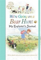 Were Going on a Bear Hunt: My Explorers Journal
