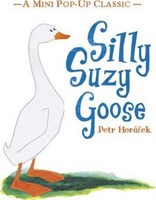 Silly Suzy Goose • Mini Pop-up Classic Edition