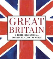 Great Britain: A Three-Dimensional Expanding Country Guide