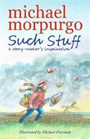 Such Stuff: A Story-makers Inspiration