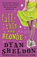 Tall, Thin and Blonde