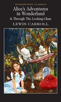 Alice's Adventures in Wonderland  Through the Looking Glass  l