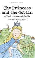 The Princess and the Goblin / The Princess and Curdie