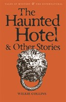 The Haunted Hotel  Other Strange Stories