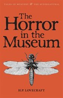 The Horror in the Museum: Collected Short Stories Vol.2
