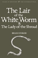 The Lair of the White Worm  The Lady of the Shroud