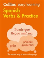 Easy Learning Spanish Verbs And Practice [Second Edition]