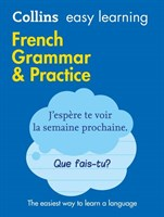 Easy Learning French Grammar And Practice [Second Edition]