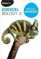 EDEXCEL Biology 2 Model Answers