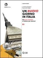 Un nuovo giorno in Italia : Volume B1