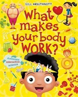 What Makes Your Body Work?