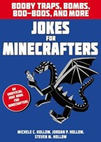 Hilarious Jokes for Minecrafters: Booby Traps, Bombs, Boo-Boos and More