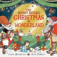 The Night Before Christmas in Wonderland (HB)