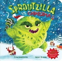 Sproutzilla vs. Christmas (Board Book)