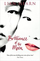 Brilliance of the Moon (Tales of Otori 3)  Ned