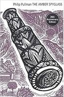 His Dark Materials 3: The Amber Spyglass (Anniversary Ed)