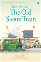 Farmyard Tales: The Old Steam Train