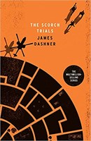 The Scorch Trials (The Maze Runner series: Book 2)