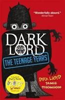Dark Lord 1: Teenage Years