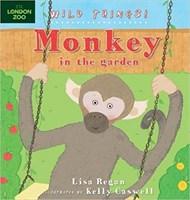 Wild Things! Monkey in the Garden