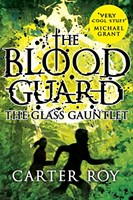 Blood Guard 2:glass Gauntlet
